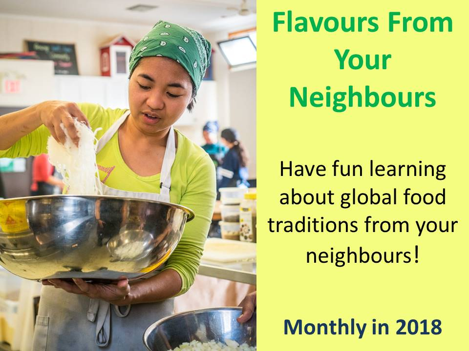 Flavours From Your Neighbours, monthly in 2018
