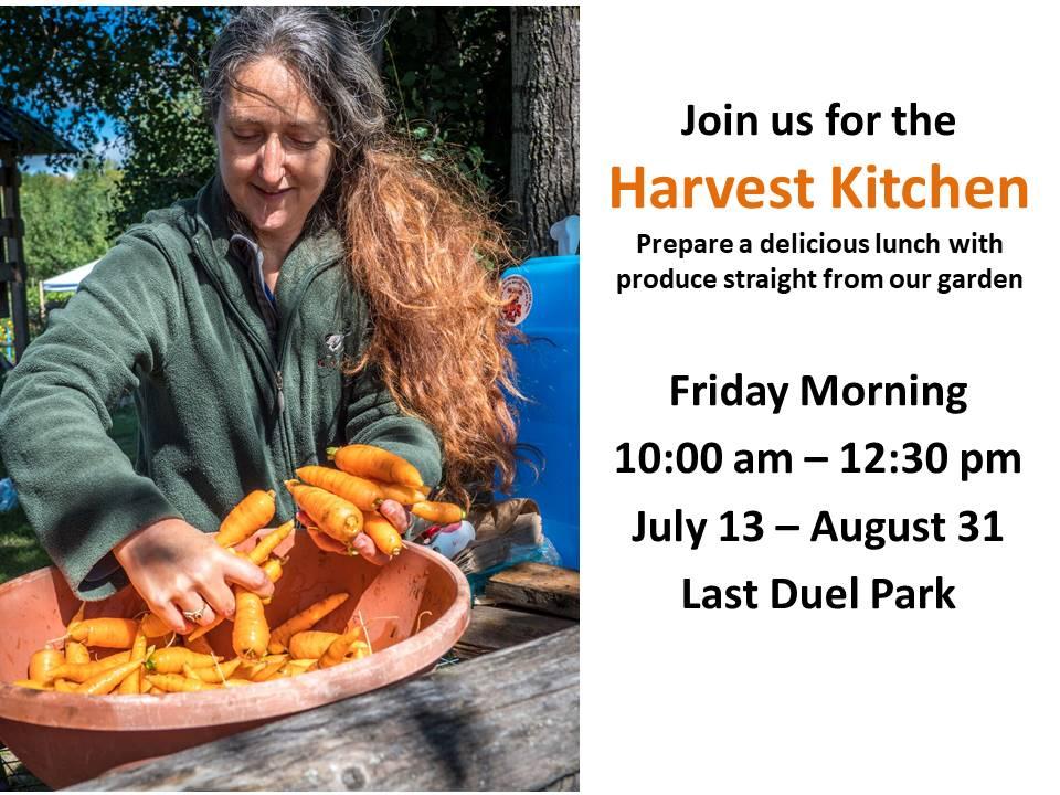 Harvest Kitchen Friday mornings at Last Duel Park Community Garden